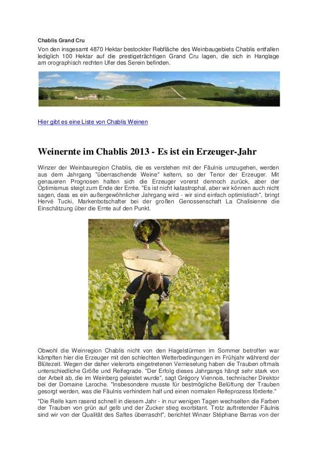 Chablis Grand Cru  Von den insgesamt 4870 Hektar bestockter Rebfläche des Weinbaugebiets Chablis entfallen lediglich 100 H...