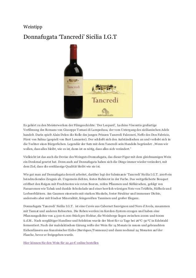 Weintipp  Donnafugata 'Tancredi' Sicilia I.G.T  Es gehört zu den Meisterwerken der Filmgeschichte: 'Der Leopard', Luchino ...