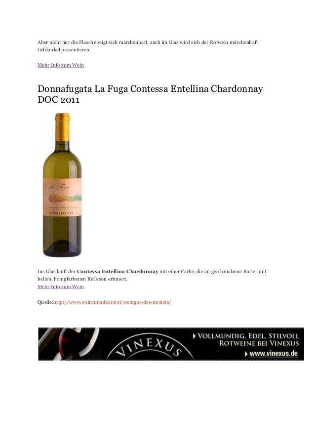 Aber nicht nur die Flasche zeigt sich märchenhaft, auch im Glas wird sich der Rotwein märchenhaft tiefdunkel präsentieren....