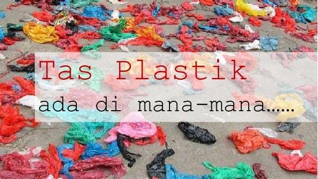 Diet Kantong Plastik, 30 Brand Retail Tidak Lagi Gratiskan Penggunaan Plastik