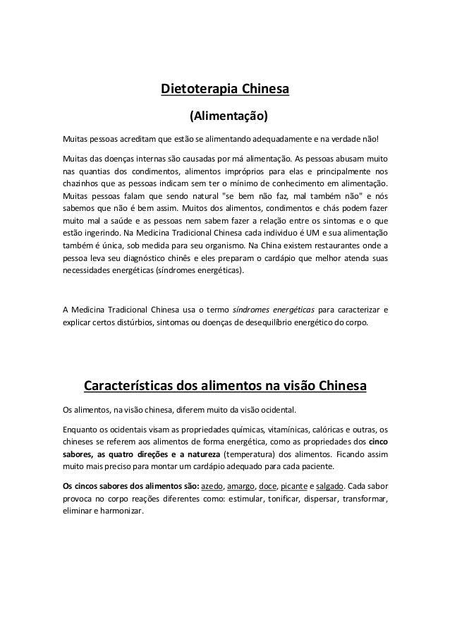 Dietoterapia Chinesa (Alimentação) Muitas pessoas acreditam que estão se alimentando adequadamente e na verdade não! Muita...