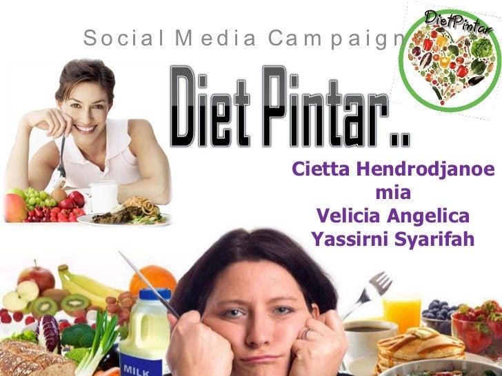 Cietta Hendrodjanoe mia Velicia Angelica Yassirni Syarifah Social Media Campaign