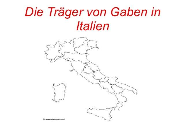 Die Träger von Gaben in  Italien