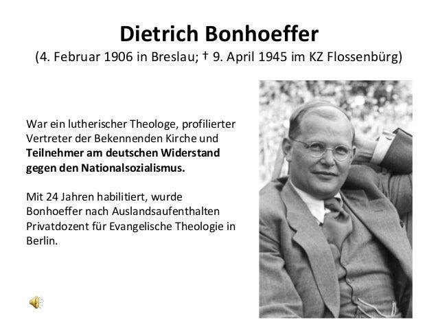 Dietrich Bonhoeffer (4. Februar 1906 in Breslau; † 9. April 1945 im KZ Flossenbürg) War ein lutherischer Theologe, profili...