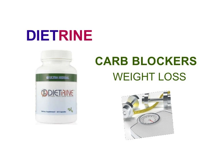 DIET RINE CARB BLOCKERS WEIGHT LOSS