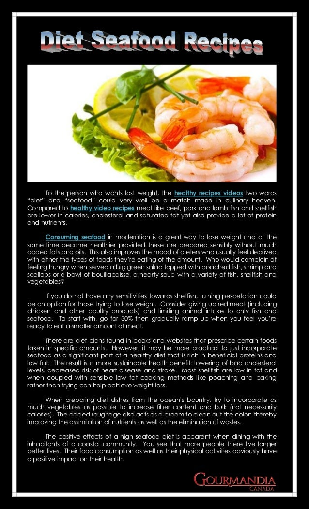 Diet seafood recipes to the person who wants lost weight the healthy recipes videos two words diet forumfinder Choice Image