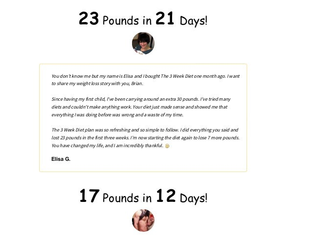 3 week diet shed up to 23 pounds in 21 days 2 i purchased your 3 week diet program before christmas ccuart Gallery