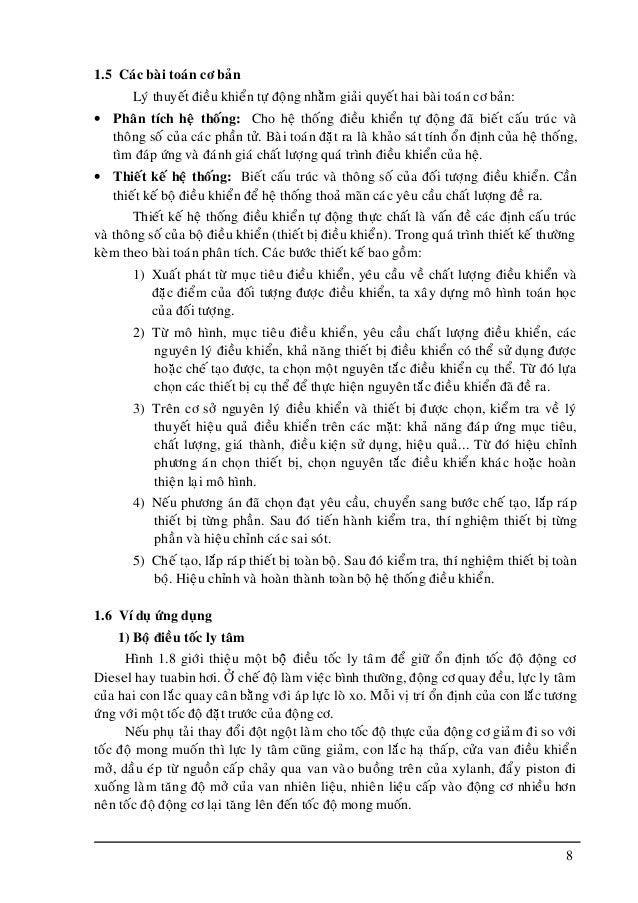 8 1.5 Caùc baøi toaùn cô baûn Lyù thuyeát ñieàu khieån töï ñoäng nhaèm giaûi quyeát hai baøi toaùn cô baûn: • Phaân tích h...