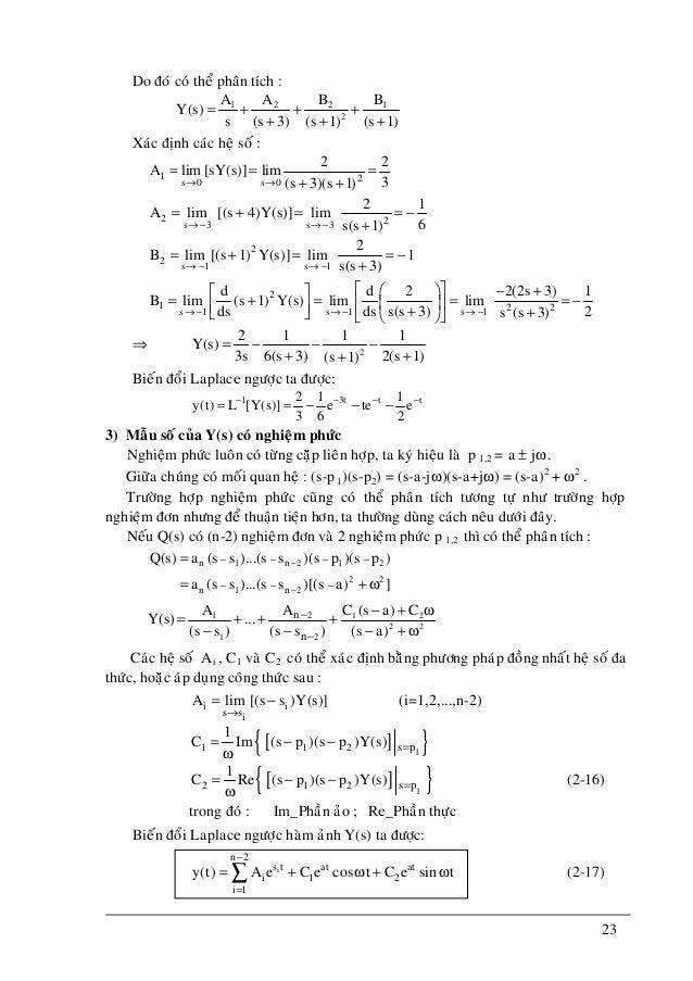 23 Do ñoù coù theå phaân tích : 1 2 2 1 2 A A B B Y(s) s (s 3) (s 1)(s 1) = + + + + ++ Xaùc ñònh caùc heä soá : 1 2s 0 s 0...