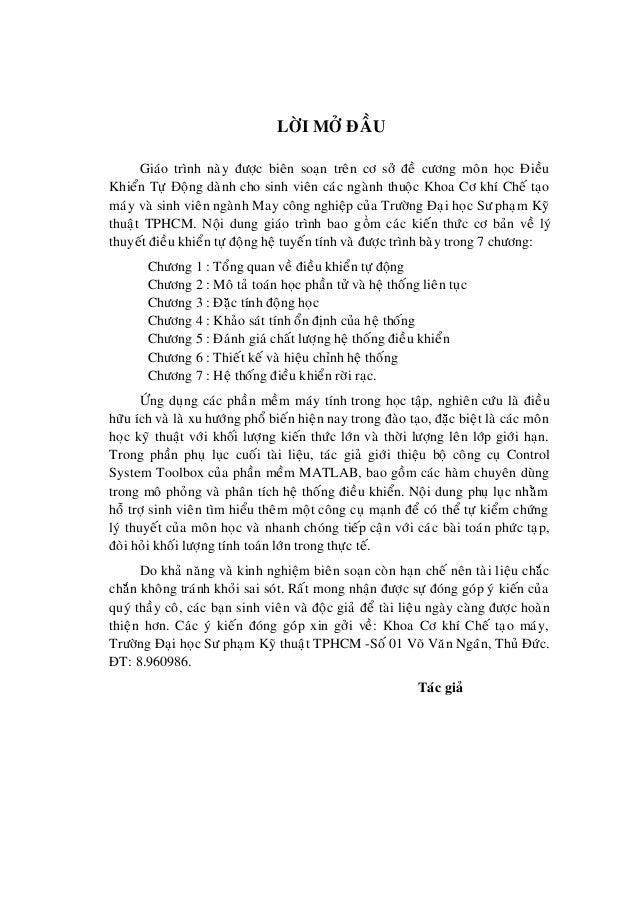 LÔØI MÔÛ ÑAÀU Giaùo trình naøy ñöôïc bieân soaïn treân cô sôû ñeà cöông moân hoïc Ñieàu Khieån Töï Đoäng daønh cho sinh vi...