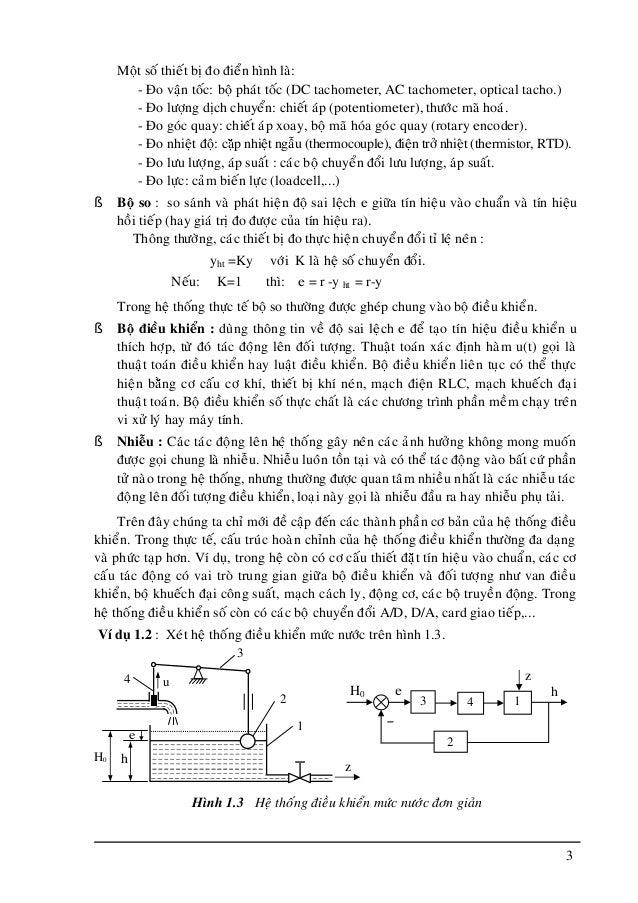 3 Moät soá thieát bò ño ñieån hình laø: - Ño vaän toác: boä phaùt toác (DC tachometer, AC tachometer, optical tacho.) - Ño...
