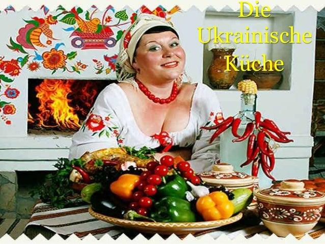 Die Ukrainische Küche