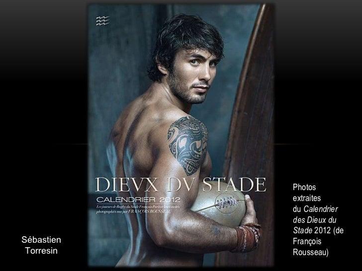 Photos            extraites            du Calendrier            des Dieux du            Stade 2012 (deSébastien   François...