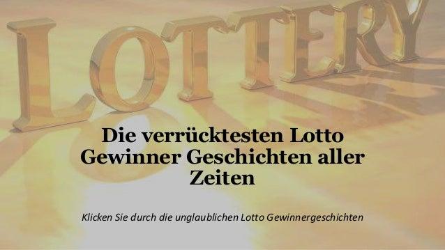 Die verrücktesten Lotto  Gewinner Geschichten aller  Zeiten  Klicken Sie durch die unglaublichen Lotto Gewinnergeschichten