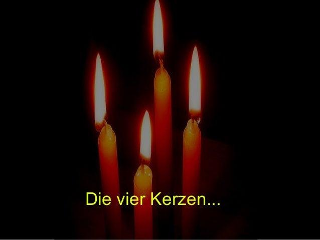 Die vier Kerzen... Die vier Kerzen