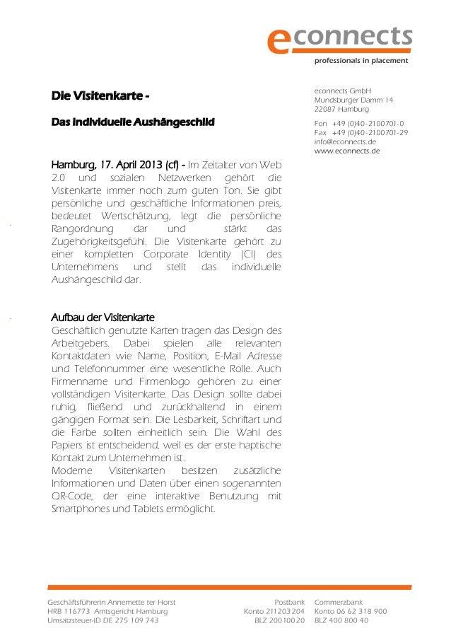 Die Visitenkarte -Das individuelle AushängeschildHamburg, 17. April 2013 (cf) - Im Zeitalter von Web2.0 und sozialen Netzw...