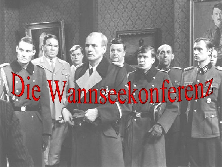 Themen: • Was ist die Wannseekonferenz?            •Vorgeschichte: - Die Entscheidung zum                              Hol...