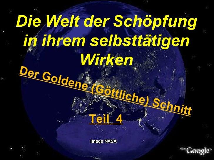 Der Goldene (Göttliche) Schnitt Teil  4