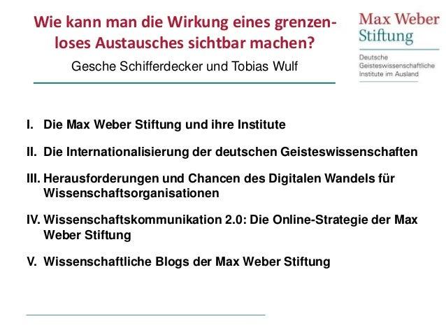 Wie kann man die Wirkung eines grenzen- loses Austausches sichtbar machen? Gesche Schifferdecker und Tobias Wulf I. Die Ma...