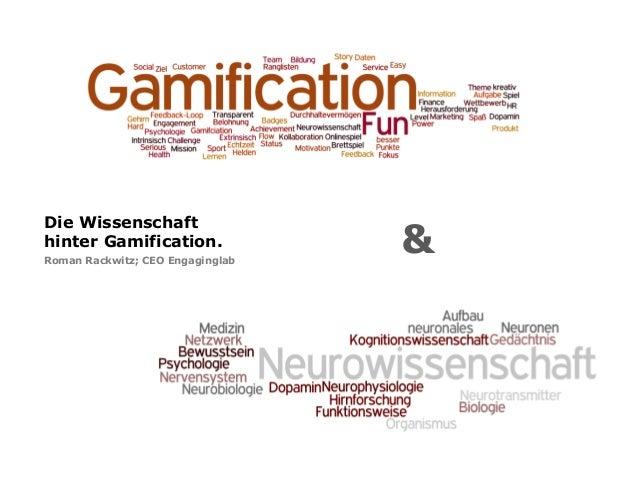 Die Wissenschaft hinter Gamification. Roman Rackwitz; CEO Engaginglab &