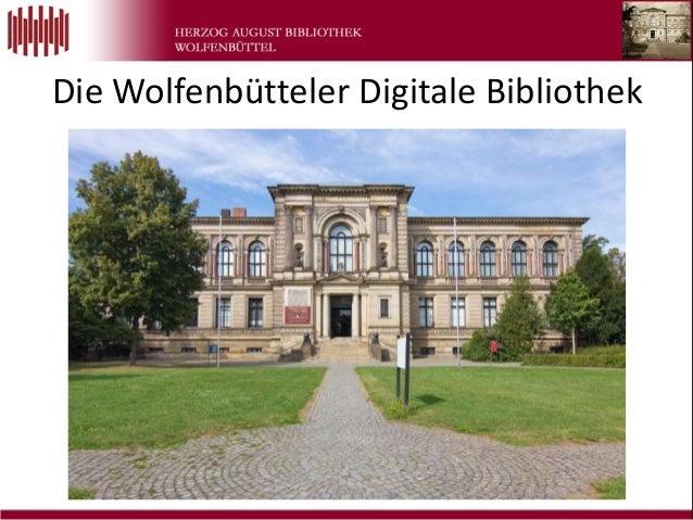 Die Wolfenbütteler Digitale Bibliothek