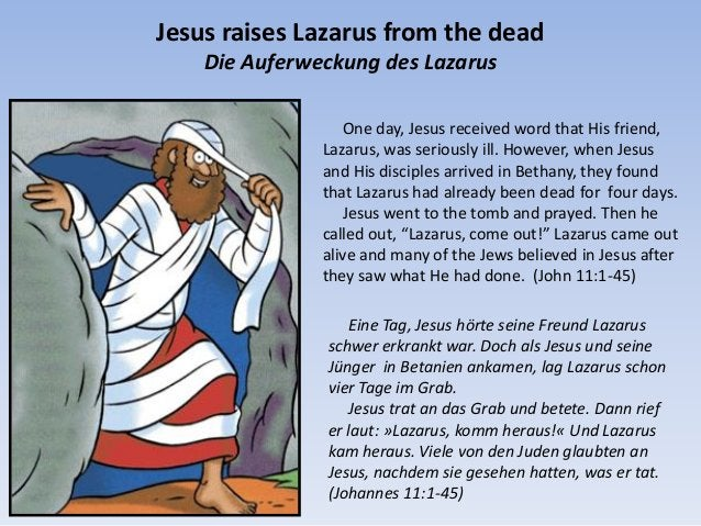 One day, Jesus received word that His friend, Lazarus, was seriously ill. However, when Jesus and His disciples arrived in...