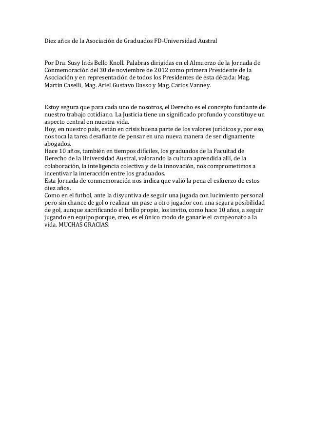 Diez años de la Asociación de Graduados FD-‐Universidad Austral   Por Dra. Susy Inés Bello...