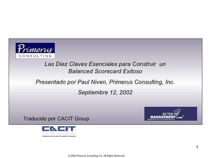 Las Diez Claves Esenciales para Construir  un Balanced Scorecard Exitoso Presentado por Paul Niven, Primerus Consulting, I...