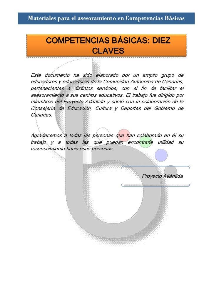Materiales para el asesoramiento en Competencias Básicas       COMPETENCIASBÁSICAS:DIEZ               CLAVESEste docu...