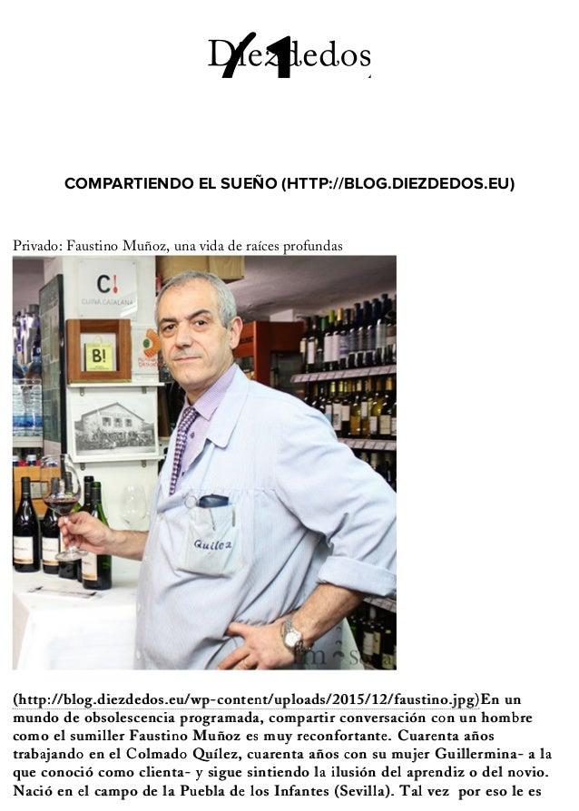 COMPARTIENDO EL SUEÑO (HTTP://BLOG.DIEZDEDOS.EU) (http:/! Privado: Faustino Muñoz, una vida de raíces profundas (http://bl...