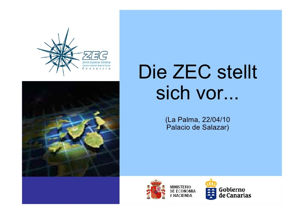 Die ZEC stellt   sich vor...    (La Palma, 22/04/10    Palacio de Salazar)