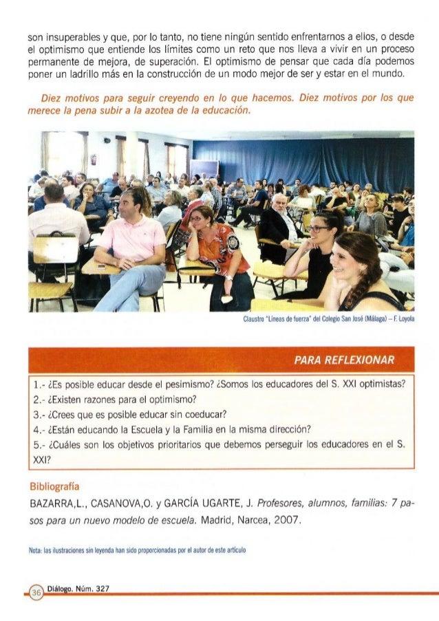 Diez motivos para ser educadores optimistas. Revista: Diálogo familia - colegio.