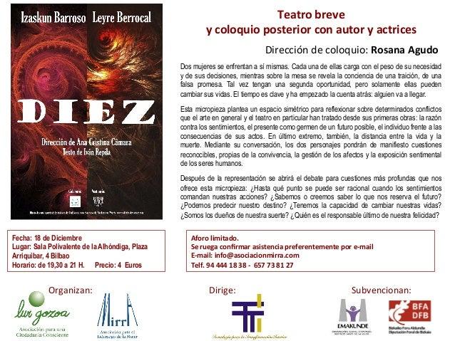 Teatro  breve  y  coloquio  posterior  con  autor  y  actrices  Dirección  de  coloquio:  Rosana  Agudo  Dos mujeres se en...