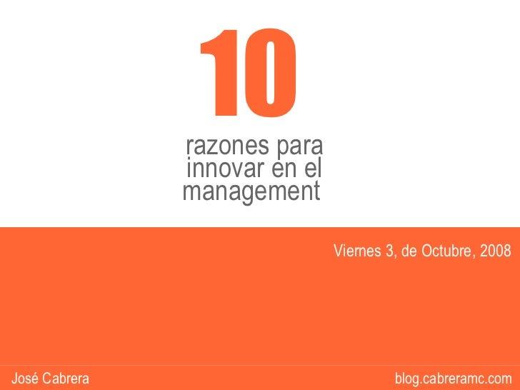 10                razones para                innovar en el                management                                Viern...