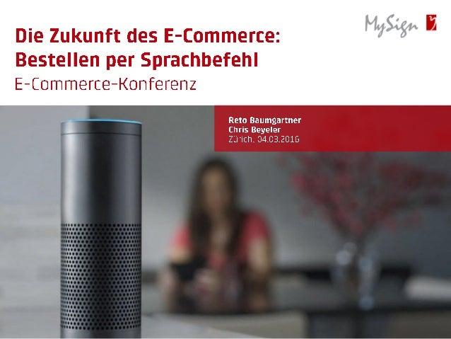 Die Zukunft des E-Commerce: Bestellen per Sprachbefehl
