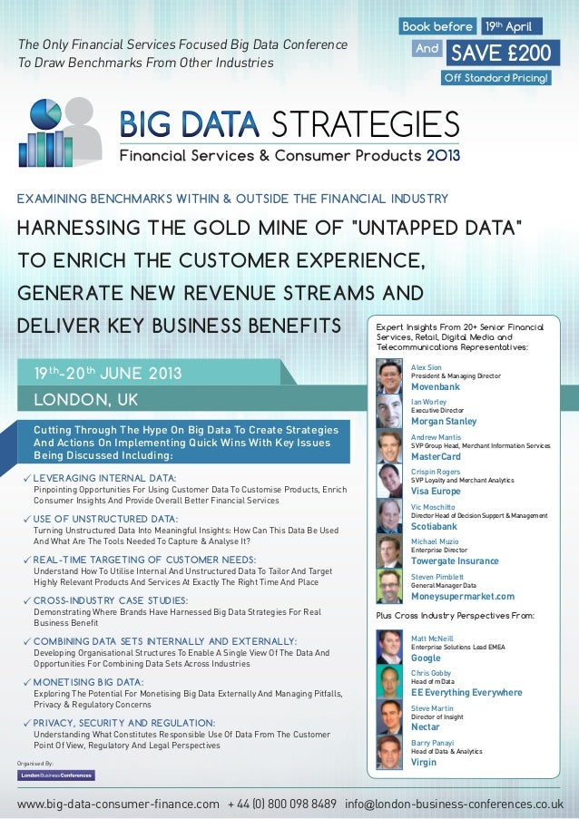 Book before                  19th AprilThe Only Financial Services Focused Big Data ConferenceTo Draw Benchmarks From Othe...