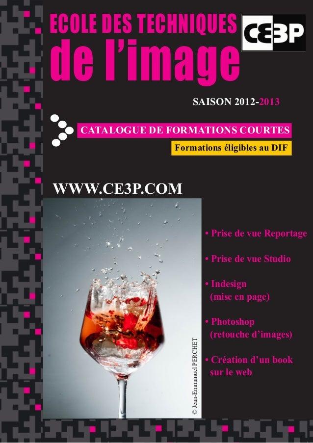 ield       ECOLE DES TECHNIQUES       de l'image              SAISON 2012-2013          CATALOGUE DE FORMATIONS COURTES   ...