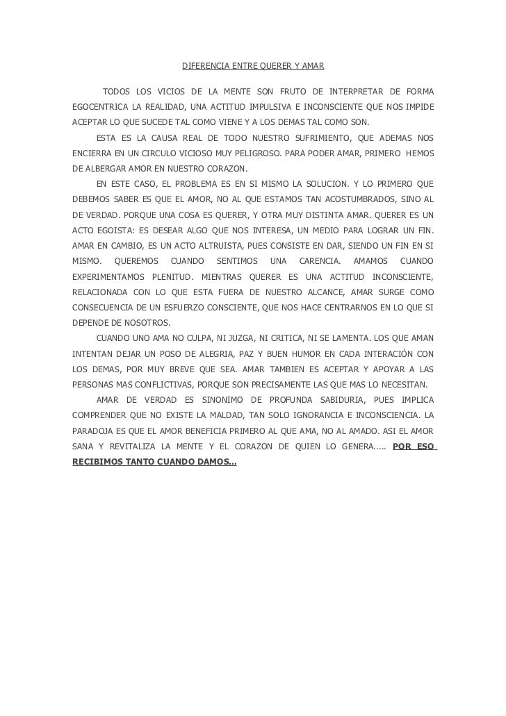 DIFERENCIA ENTRE QUERER Y AMAR         TODOS LOS VICIOS DE LA MENTE SON FRUTO DE INTERPRETAR DE FORMAEGOCENTRICA LA REALID...