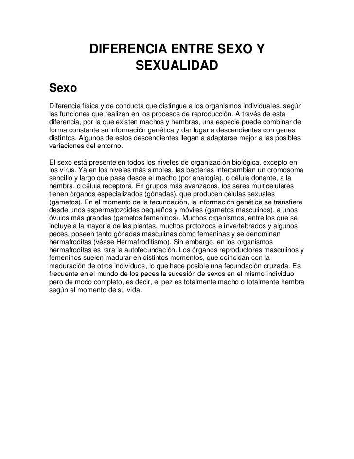 DIFERENCIA ENTRE SEXO Y                   SEXUALIDADSexoDiferencia física y de conducta que distingue a los organismos ind...