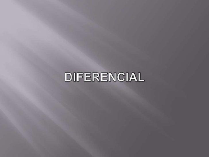 DIFERENCIAL<br />