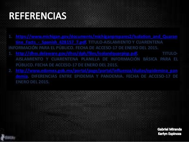 1. https://www.michigan.gov/documents/michiganprepares2/Isolation_and_Quaran tine_Facts_-_Spanish_428157_7.pdf. TITULO-AIS...