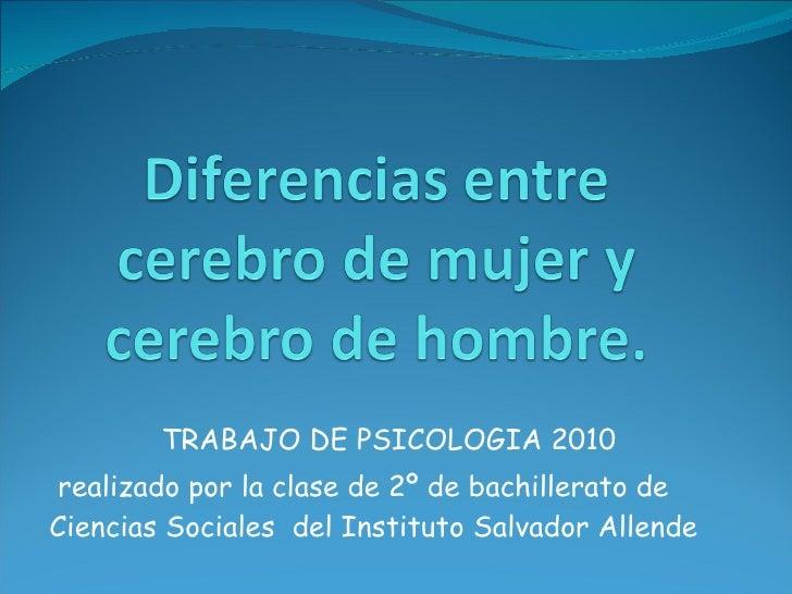 TRABAJO DE PSICOLOGIA 2010 realizado por la clase de 2º de bachillerato de Ciencias Sociales  del Instituto Salvador Allende
