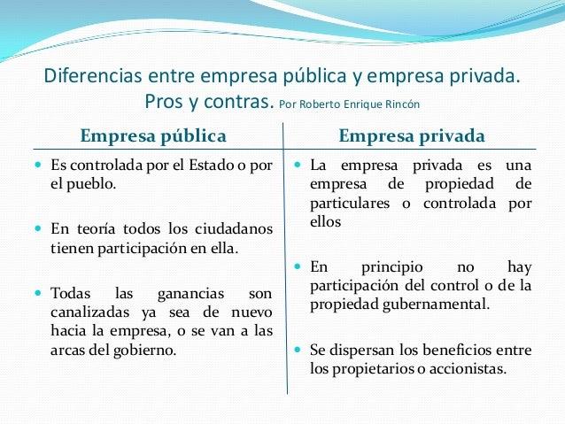 Diferencias entre empresa p blica y empresa privada for Cuales son las caracteristicas de la oficina