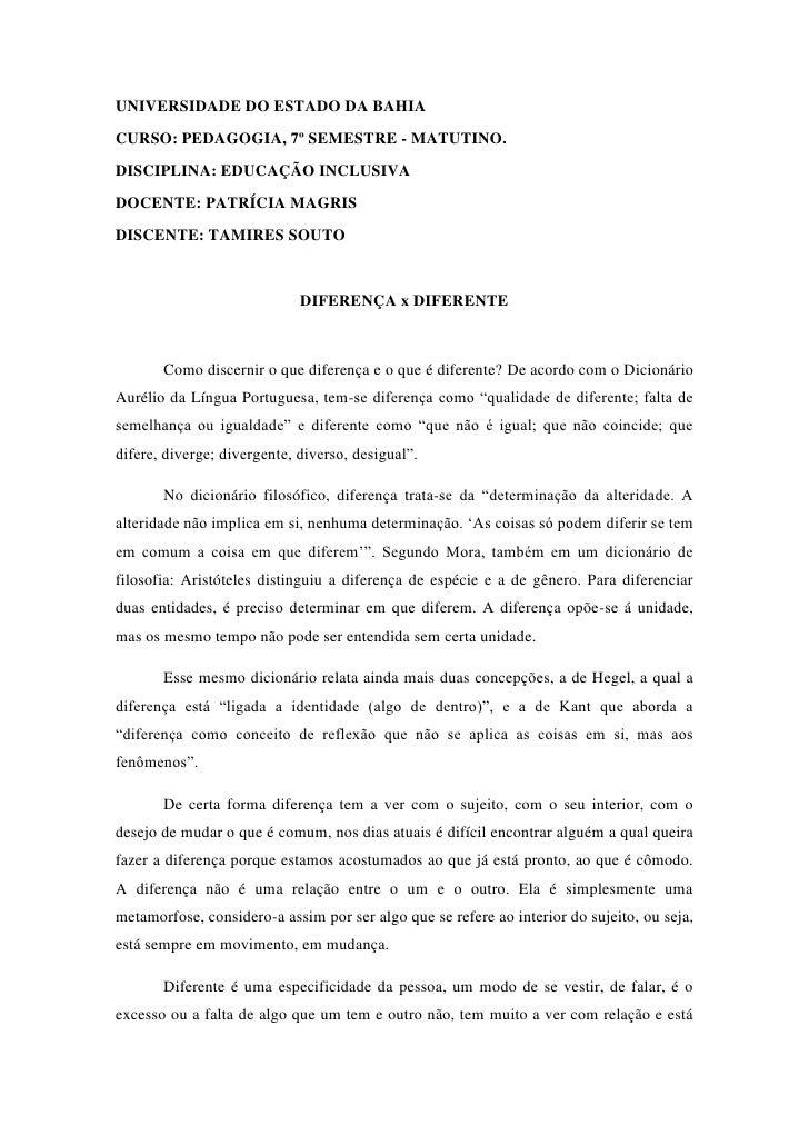 UNIVERSIDADE DO ESTADO DA BAHIACURSO: PEDAGOGIA, 7º SEMESTRE - MATUTINO.DISCIPLINA: EDUCAÇÃO INCLUSIVADOCENTE: PATRÍCIA MA...