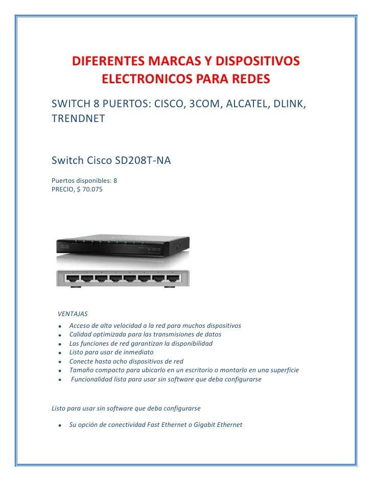 DIFERENTES MARCAS Y DISPOSITIVOS          ELECTRONICOS PARA REDESSWITCH 8 PUERTOS: CISCO, 3COM, ALCATEL, DLINK,TRENDNETSwi...