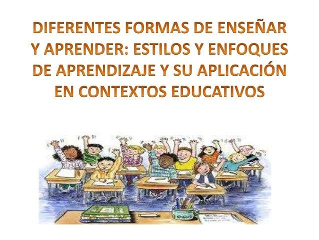 IDENTIFICAR LAS DIFERENCIAS • Las personas se diferencian en la forma de percibir, pensar, procesar la información, sentir...