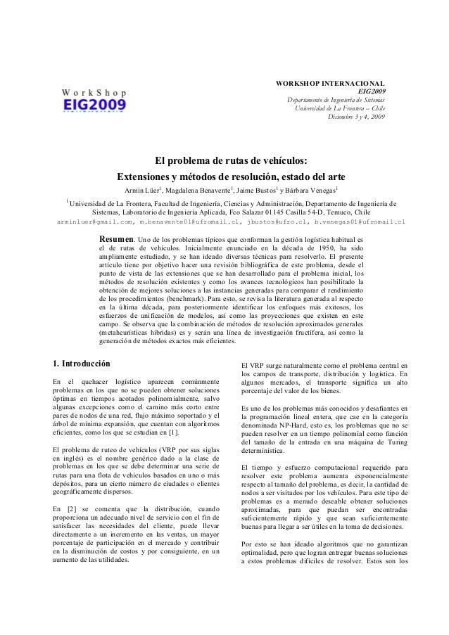 WORKSHOP INTERNACIONAL EIG2009 Departamento de Ingeniería de Sistemas Universidad de La Frontera – Chile Diciembre 3 y 4, ...