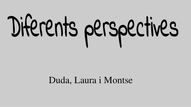 Duda, Laura i Montse