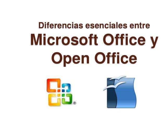 Diferencias esenciales entre Microsoft Office y Open Office