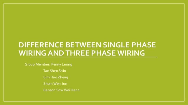Difference between single phase wiring and three phase wiring on
